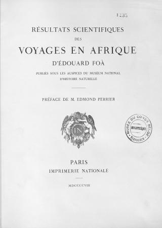Résultats scientifiques des voyages en Afrique d'Edouard Foà