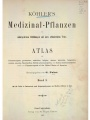 Köhler's Medizinal-Pflanzen in naturgetreuen Abbildungen mit kurz erläuterndem Texte